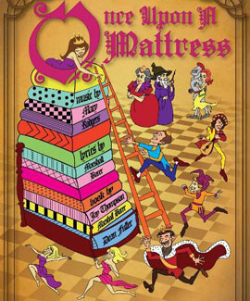 'Once Upon A Mattress' Opens April 5