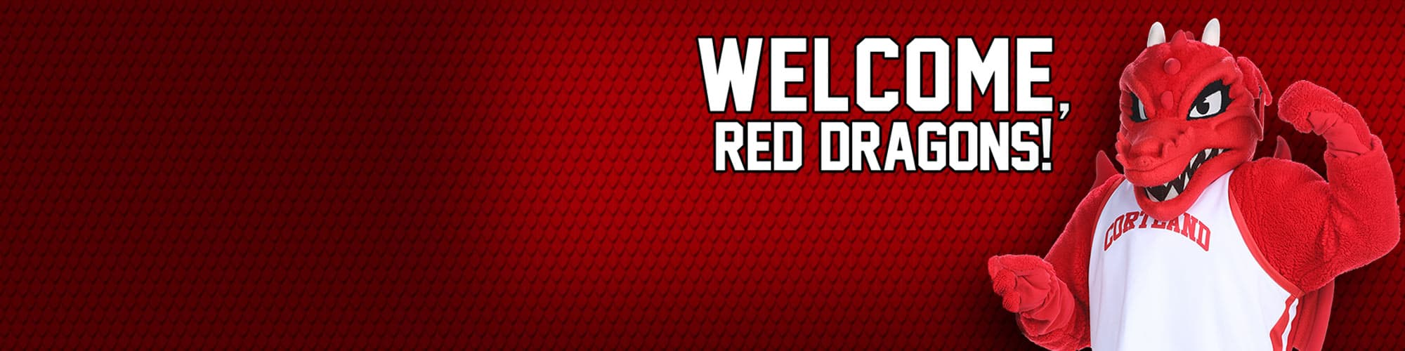 Blaze the red dragon mascot with text message: Welcome, Red Dragons!