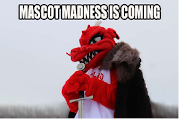 Mascot Madness is Back!