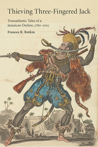 The cover of the book Thieving Three Fingered Jack by Frances Botkin
