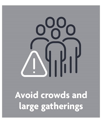 avoid crowds and large gatherings
