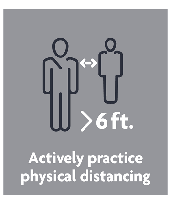 actively practice physical distancing