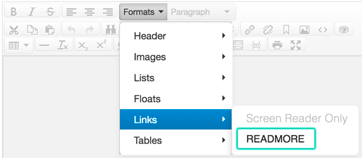 The Read More option is found in the Formats drop-down in the Links section, the seventh option in the first row of the editor.